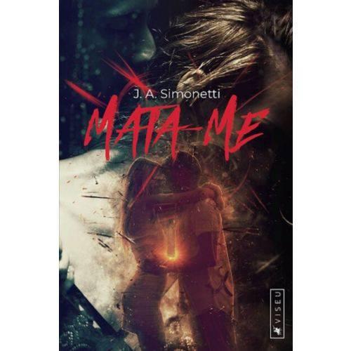 Livro - Mata-me
