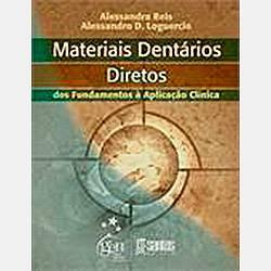 Livro - Materiais Dentários Restauradores Diretos: dos Fundamentos à Aplicação Clínica