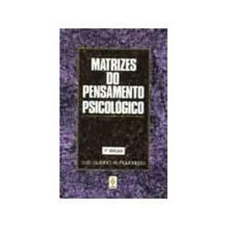 Livro - Matrizes do Pensamento Psicologico
