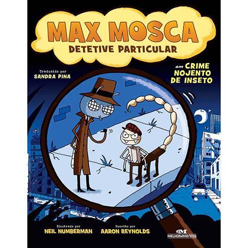Livro - Max Mosca, Detetive Particular: em Crime Nojento de Inseto