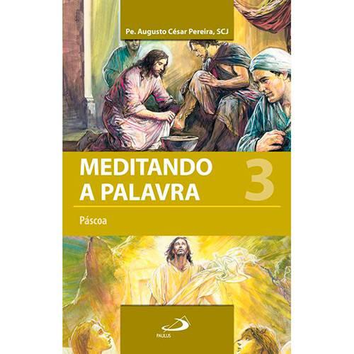 Livro - Meditando a Palavra: Páscoa - Vol. 3