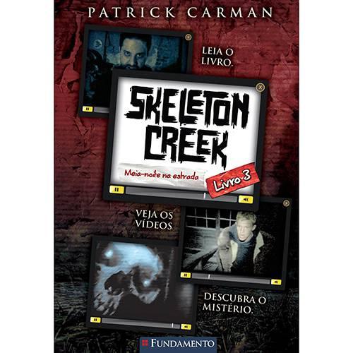 Livro - Meia-noite na Estrada - Skeleton Creek - Vol. 3