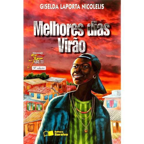 Livro - Melhores Dias Virão - Coleção Jabuti