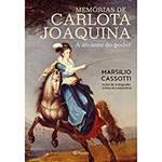 Livro - Memórias de Carlota Joaquina - a Amante do Poder