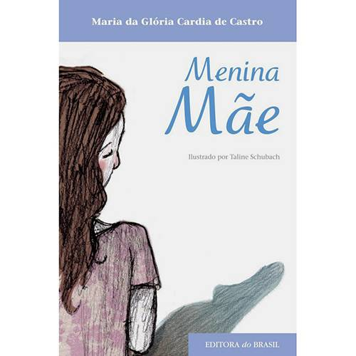 Livro - Menina Mãe