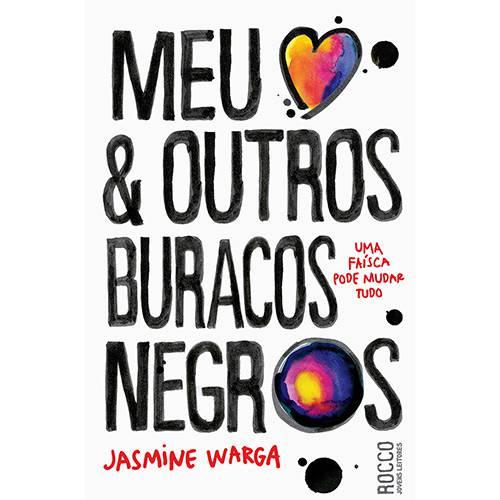 Livro - Meu Coração e Outros Buracos Negros