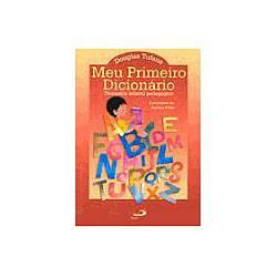 Livro - Meu Primeiro Dicionário - Dicionário Infantil Peda