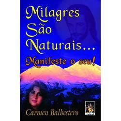 Livro - Milagres São Naturais... Manifeste o Seu!