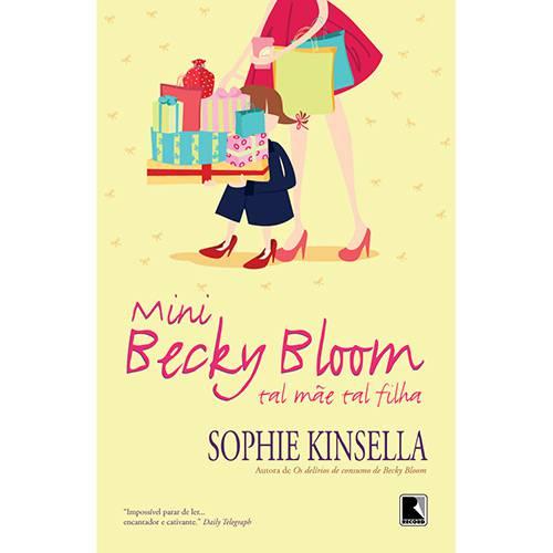 Livro - Mini Becky Bloom: Tal Mãe Tal Filha - Edição Econômica
