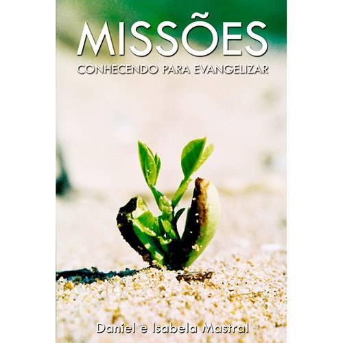 Livro - Missões: Conhecendo para Evangelizar