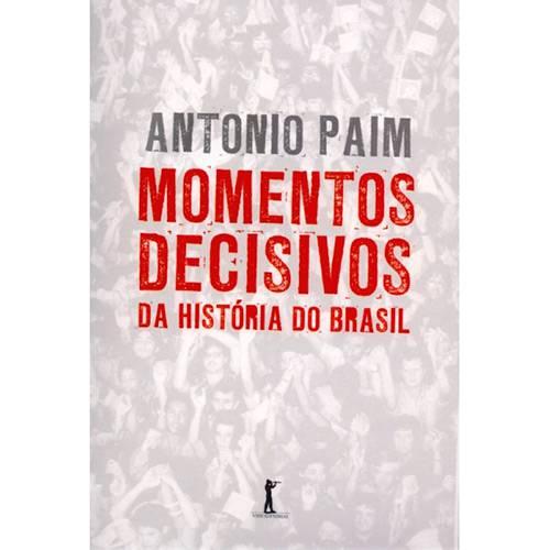 Livro - Momentos Decisivos da História do Brasil