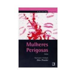 Livro - Mulheres Perigosas