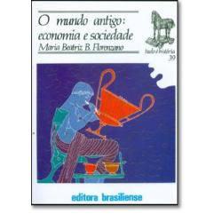 Livro - Mundo Antigo, o - Economia e Sociedade
