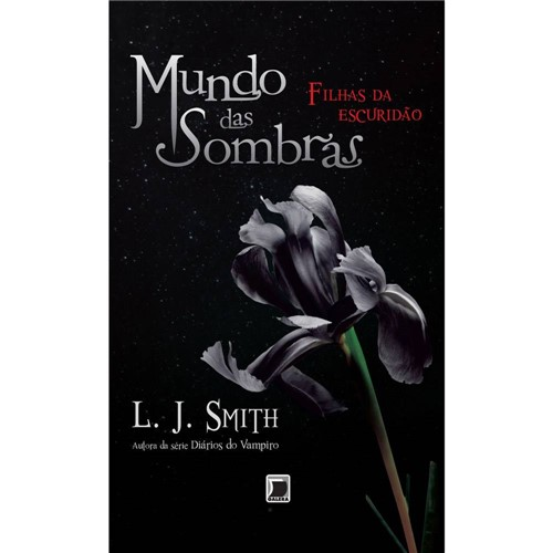 Livro - Mundo das Sombras - Filhas da Escuridão - Vol. 2