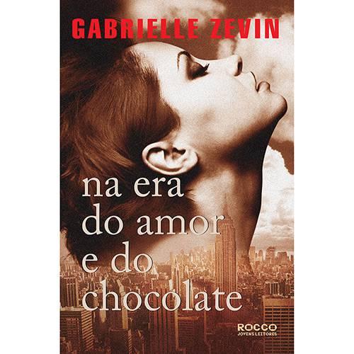 Livro - na Era do Amor e do Chocolate