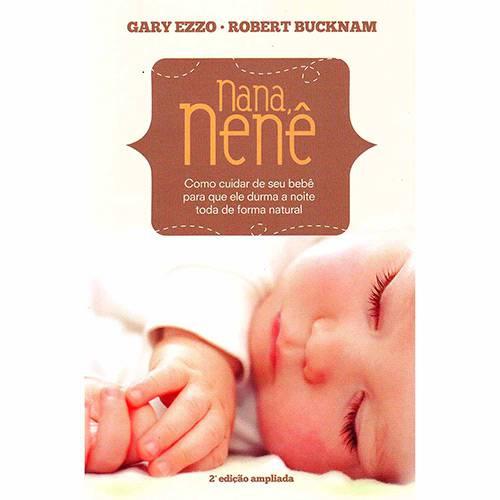 Livro - Nana Nenê: Como Cuidar de Seu Bebê para que Ele Durma a Noite Toda de Forma Natural