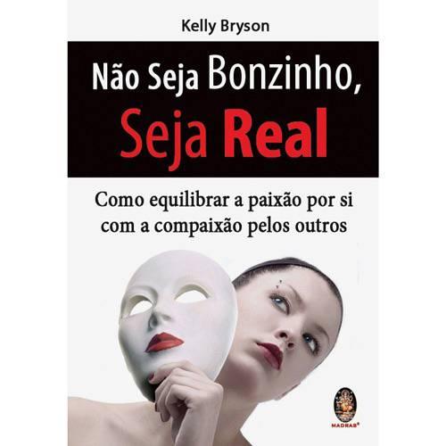 Livro - não Seja Bonzinho, Seja Real