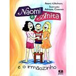 Livro - Naomi e Anita e o Irmãozinho
