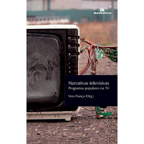 Livro - Narrativas Televisivas: Programas Populares na TV