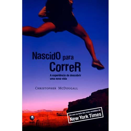 Livro - Nascido para Correr: a Experiência de Descobrir uma Nova Vida