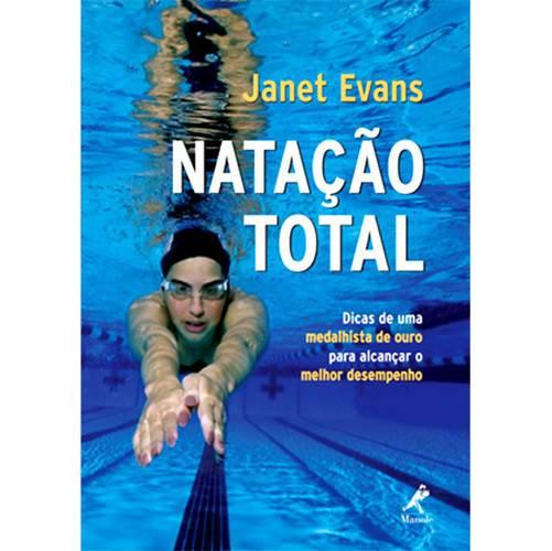 Livro - Natação Total - Dicas de um Medalhista de Ouro para Alcançar o Melhor Desempenho