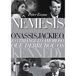 Livro - Nêmesis: Onassis, Jackie o e o Triângulo Amoroso que Derrubou os Kennedy