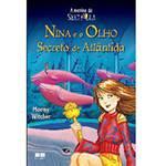 Livro - Nina e o Olho Secreto de Atlântida