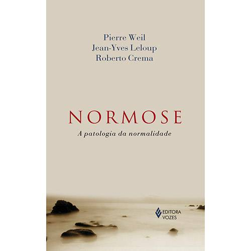 Livro - Normose: a Patologia da Normalidade