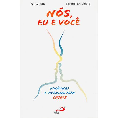 Livro - Nós, eu e Você: Dinâmicas e Vivências para Casais