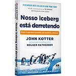 Livro - Nosso Iceberg Está Derretendo