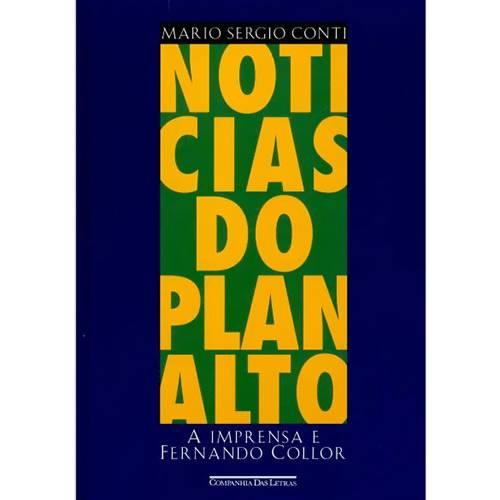 Livro - Notícias do Planalto: a Imprensa e Fernando Collor
