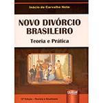 Livro - Novo Divórcio Brasileiro: Teoria e Prática