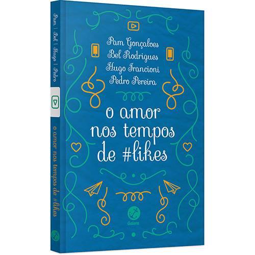 Livro - o Amor Nos Tempos de #likes
