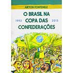 Livro - o Brasil na Copa das Confederações 1992-2013