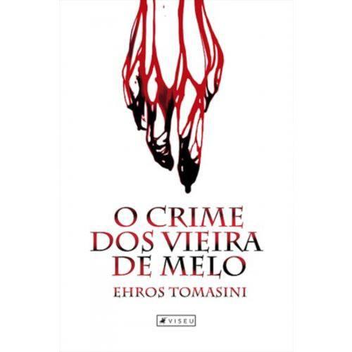 Livro - o Crime dos Vieira de Melo
