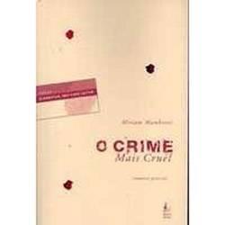 Livro - o Crime Mais Cruel