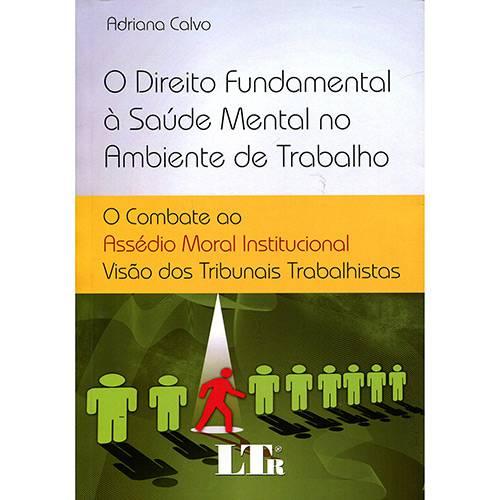 Livro - o Direito Fundamental à Saúde Mental no Ambiente de Trabalho