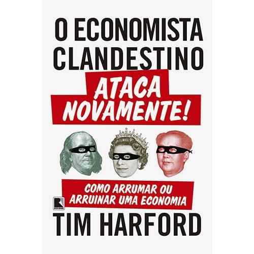 Livro - o Economista Clandestino Ataca Novamente