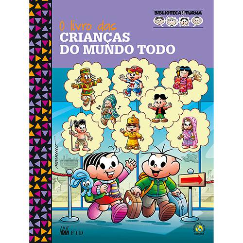 Livro - o Livro das Crianças do Mundo Todo