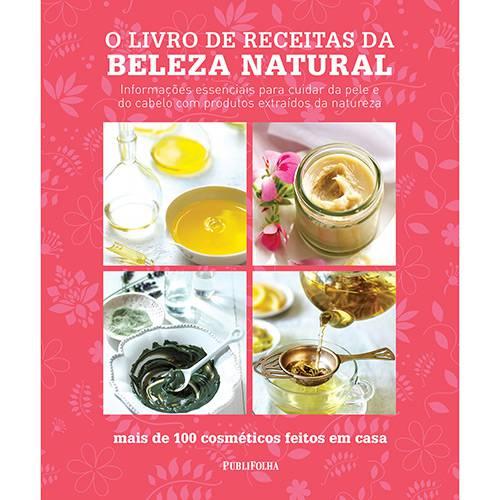 Livro - o Livro de Receitas da Beleza Natural