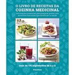 Livro - o Livro de Receitas da Cozinha Medicinal