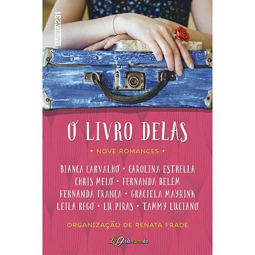 Livro - o Livro Delas: Nove Romances