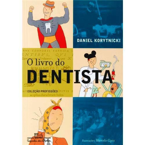 Livro - o Livro do Dentista