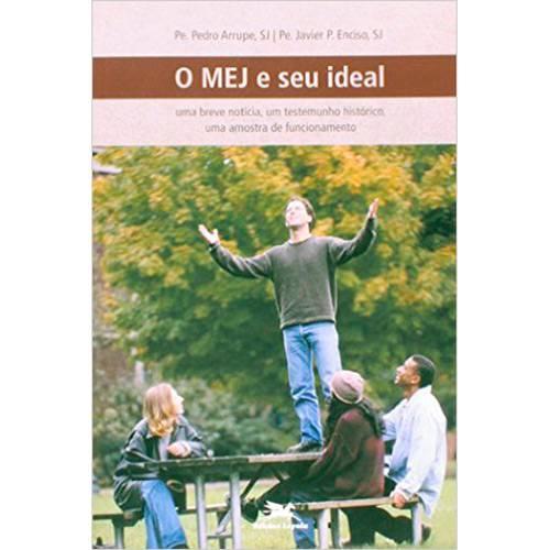 Livro - o Mej e Seu Ideal: uma Breve Notícia um Testemunho