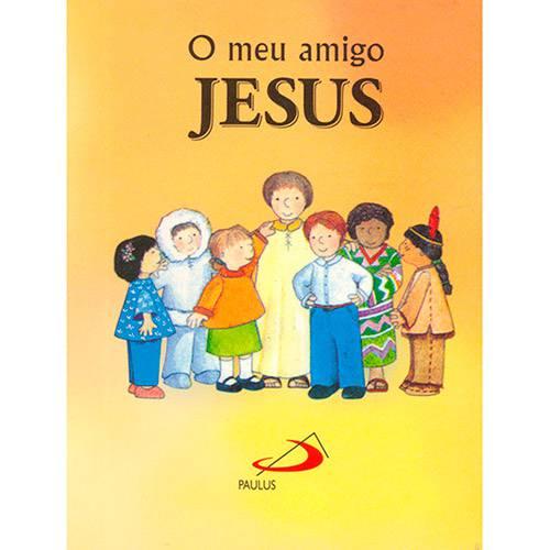 Livro - o Meu Amigo Jesus