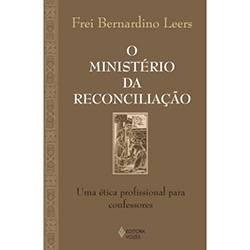 Livro - o Ministério da Reconciliação - uma Ética Profissional para Confessores