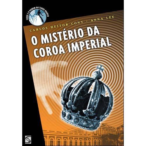 Livro - o Mistério da Coroa Imperial