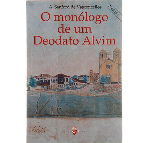 Livro - o Monólogo de um Deodato Alvim