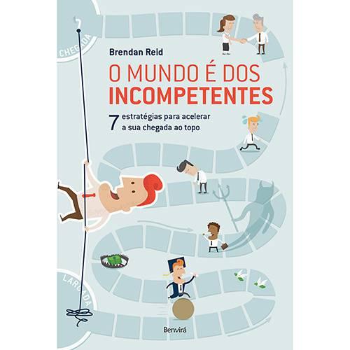Livro - o Mundo é dos Incompetentes