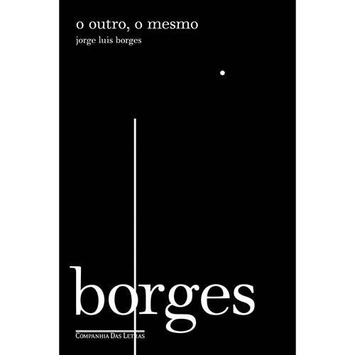 Livro - o Outro, o Mesmo - Coleção Biblioteca Borges